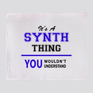 It's SYNTH thing, you wouldn't under Throw Blanket